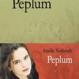 Amelie Nothomb - Peplum