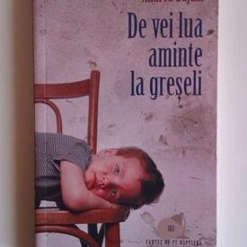 Andrea Bajani - De vei lua aminte la greseli