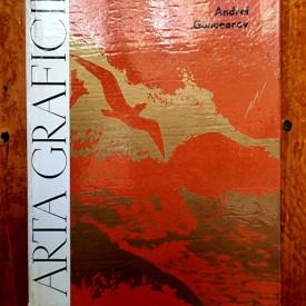Andrei Goncearov - Arta graficii (editie hardcover)
