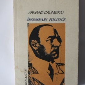 Armand Calinescu - Insemnari politice (1916-1939)