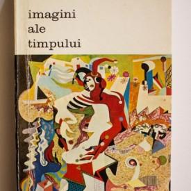 Arnold Gehlen - Imagini ale timpului. Despre sociologia si estetica picturii moderne