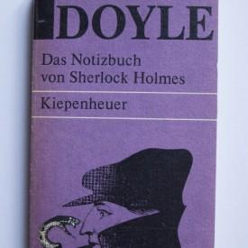 Arthur Conan Doyle - Das Notizbuch von Sherlock Holmes