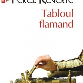 Arturo Perez-Reverte - Tabloul flamand
