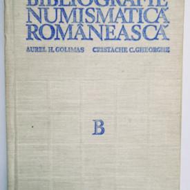 Aurel H. Golimas, Cristache C. Gheorghe - Bibliografie numismatica romaneasca / Bibliographia numismatica daco-romana (editie hardcover)