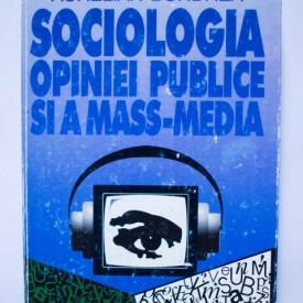 Aurelian Bondrea - Sociologia opiniei publice si a mass-media (editie hardcover)