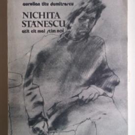 Aurelian Titu Dumitrescu - Nichita Stanescu atat cat mai stim si noi (cu autograf)