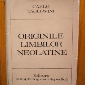 Carlo Tagliavini - Originile limbilor neolatine. Introducere in filologia romanica (editie hardcover)