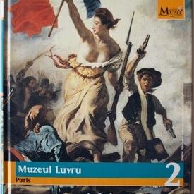 Colectiv autori - Muzeul Luvru (Paris). Colectia Marile muzee ale lumii (editie hardcover)