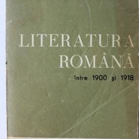Const. Ciopraga - Literatura romana intre 1900 si 1918