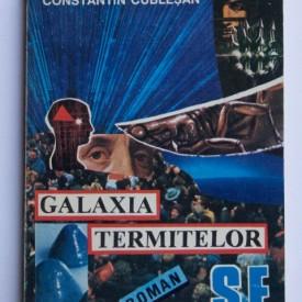 Constantin Cublesan - Galaxia Termitelor