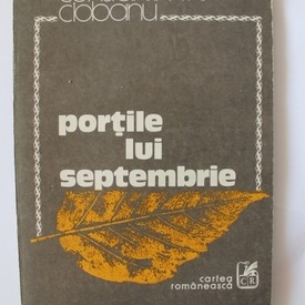 Constantin Th. Ciobanu - Portile lui septembrie