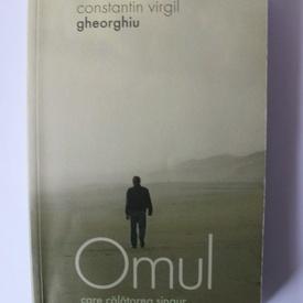 Constantin Virgil Gheorghiu - Omul care calatorea singur