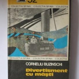 Corneliu Buzinschi - Divertisment cu masti