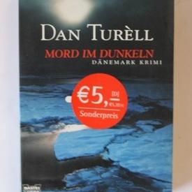 Dan Turell - Mord im dunkeln