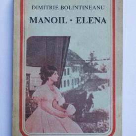 Dimitrie Bolintineanu - Manoil. Elena