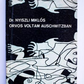 Dr. Nyiszli Miklos - Orvos voltam Auschwitzban