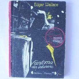 Edgar Wallace - Fantoma din intuneric