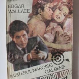 Edgar Wallace - Misterul narcisei galbene