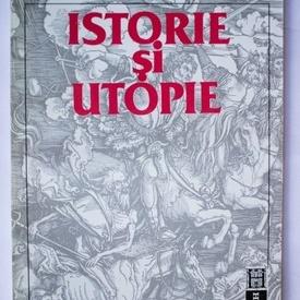 Emil Cioran - Istorie si utopie