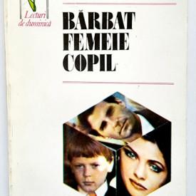 Erich Segal - Barbat, femeie, copil