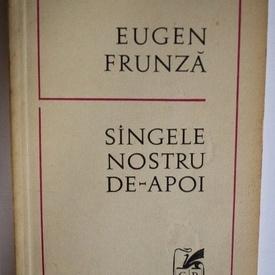 Eugen Frunza - Sangele nostru de-apoi