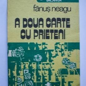Fanus Neagu - A doua carte cu prieteni