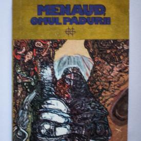 Felix-Antoine Savard - Menaud, omul padurii