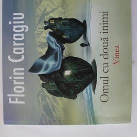 Florin Caragiu - Omul cu doua inimi