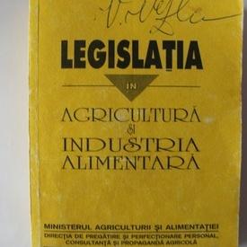 Florin Scrieciu, Xenia Chercea - Legislatia in agricultura si industria alimentara