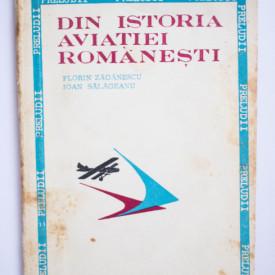 Florin Zaganescu, Ioan Salageanu - Din istoria aviatiei romanesti
