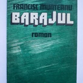 Francisc Munteanu - Barajul