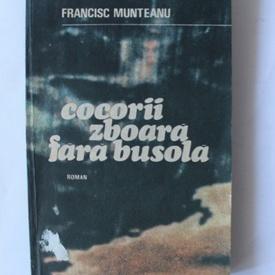 Francisc Munteanu - Cocorii zboara fara busola