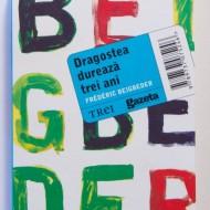 Frederic Beigbeder - Dragostea dureaza trei ani