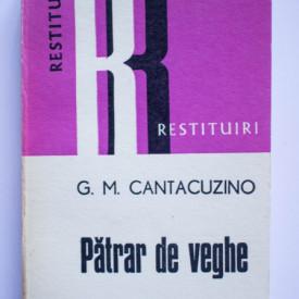 G. M. Cantacuzino - Patrar de veghe