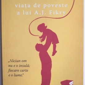 Gabrielle Zevin - Viata de poveste a lui A.J. Fikry