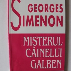 Georges Simenon - Misterul cainelui galben
