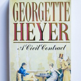 Georgette Heyer - A Civil Contract