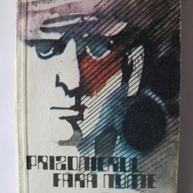 Gheorghe Ivanoiu - Prizonierul fara nume