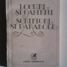 Gheorghe Pitut - Locuri si oameni. Scriitori si parabole