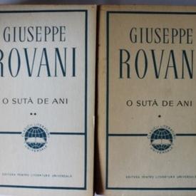 Giuseppe Rovani - O suta de ani (2 vol.)