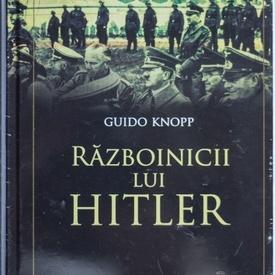 Guido Knopp - Razboinicii lui Hitler (editie hardcover)