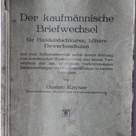 Gustav Kayser - Der kaufmannische Briefwechsel (editie interbelica)