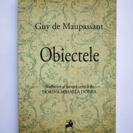 Guy de Maupassant - Obiectele