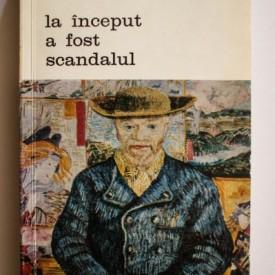 H. Frank - La inceput a fost scandalul. Entuziastii artei moderne