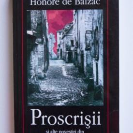 Honore de Balzac - Proscrisii si alte povestiri din Comedia umana