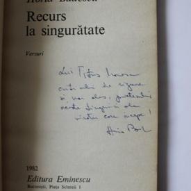 Horia Badescu - Recurs la singuratate (cu autograf)