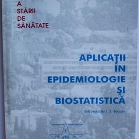 I.S. Bocsan - Aplicatii in epidemiologie si biostatistica