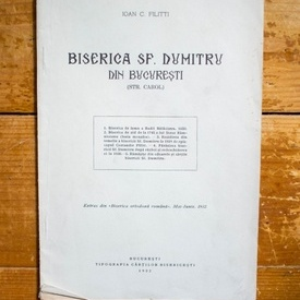 Ioan C. Filitti - Biserica Sf. Dumitru din Bucuresti (Str. Carol)