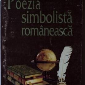 Ion Balu (coord.) - Poezia simbolista romaneasca (antologie)