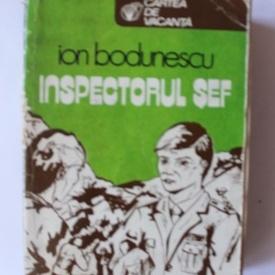 Ion Bodunescu - Inspectorul sef